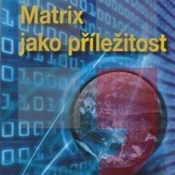 Matrix jako příležitost, Karel Spilko
