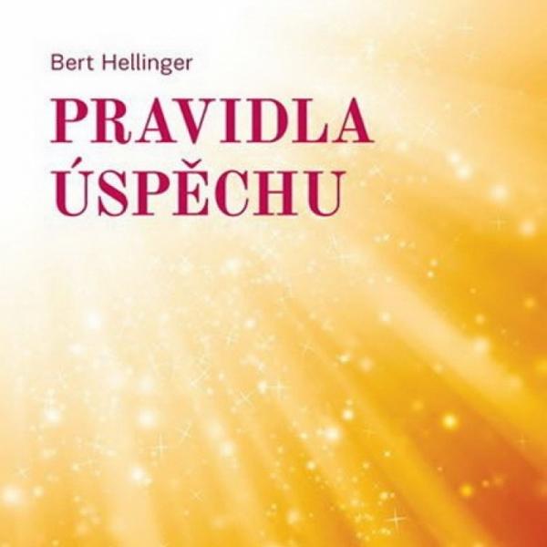 Pravidlá úspechu, Bert Hellinger